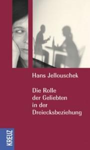Jellouschek+Die-Rolle-der-Geliebten-in-der-Dreiecksbeziehung